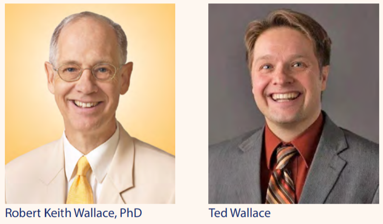 Robert Keith Wallace, PhD and Ted Wallace