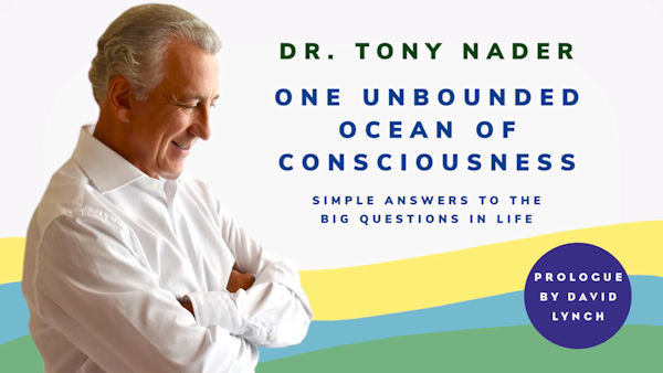 Dr Tony Nader's Book Unbounded Ocean of Consciousness